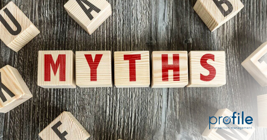 Top 4 Myths about Your Transaction Coordinator